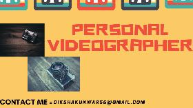 PERSONAL VIDEOGRAPHER  / ADVERTISE YOUR ONLINE BUSINESS