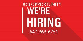 JOB OPPORTUNITY - We Are Hiring 647-363-6751