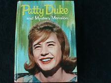 Vintage 'Patty Duke- and Mystery Mansion Hardcover Book- 1964